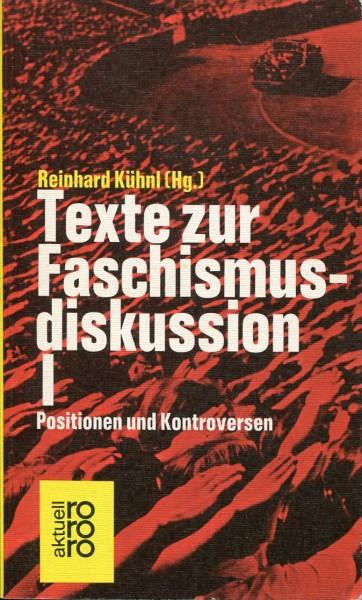 Reinhard kühnl (Hg.): Texte zur Faschismusdiskussion I