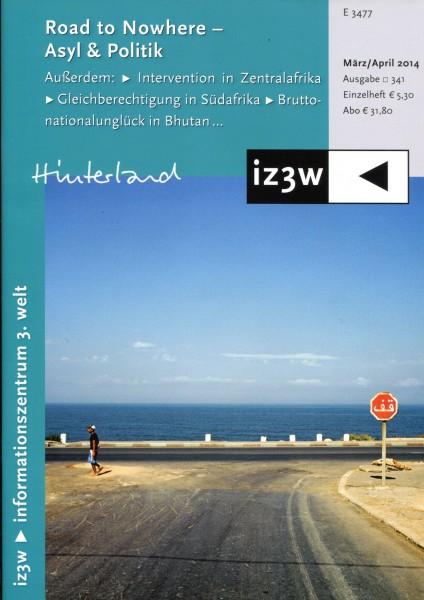 iz3w 341 - Asyl & Politik - Road to Nowhere