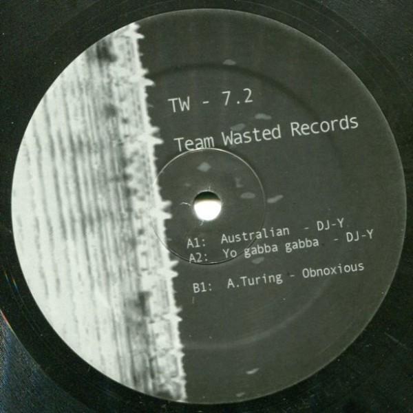 DJ-Y/Obnoxious: Team Wasted 7.2