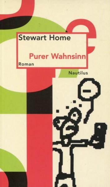 Stewart Home: Purer Wahnsinn