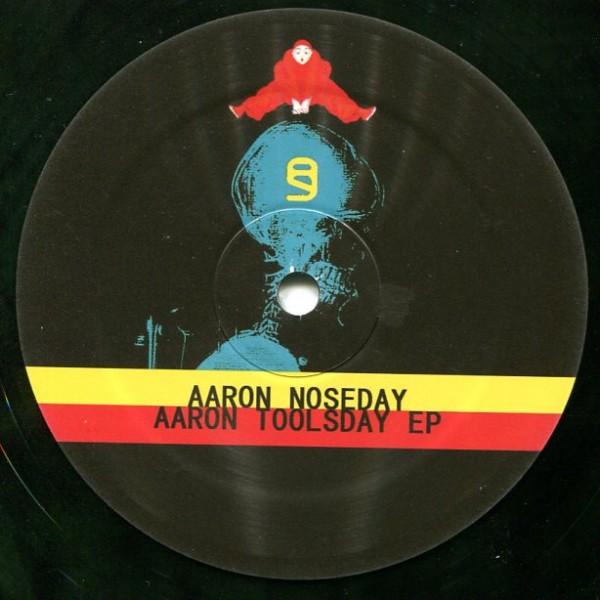 Aaron Noseday: Aaron Toolsday EP