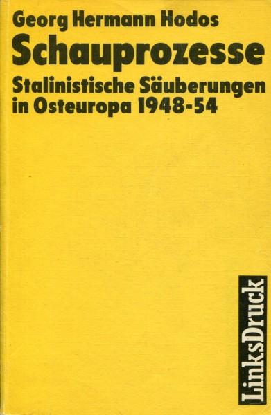 Georg Hermann Hodos: Schauprozesse