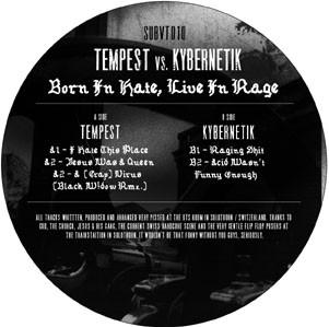 Tempest vs. Kybernetik: Born in Hate, Live in Rage