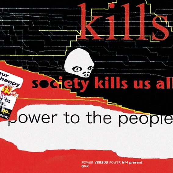 GVK: Society Kills Us All