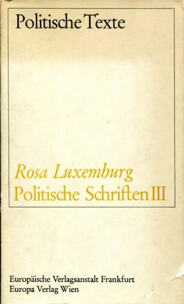 Rosa Luxemburg: Politische Schriften III