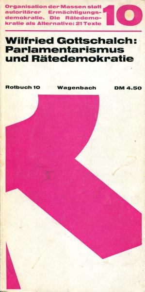 Wilfried Gottschalch: Parlamentarismus und Rätedemokratie