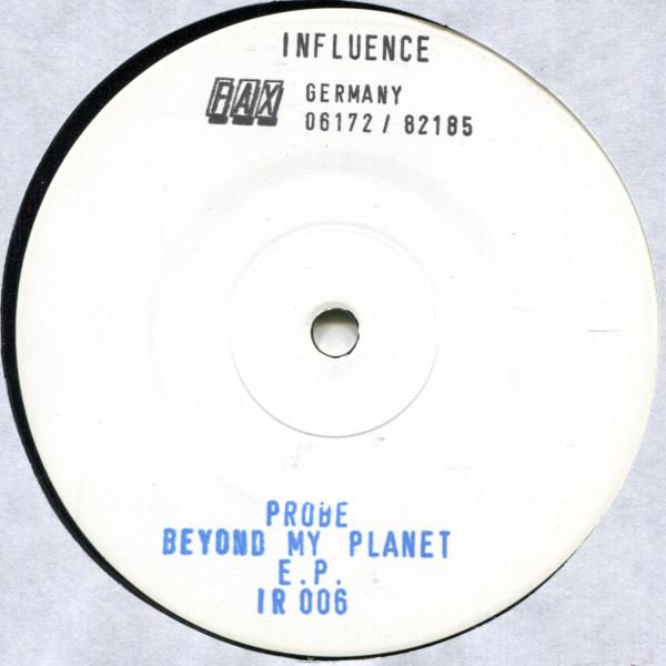 Probe: Beyond My Planet E.P. white label
