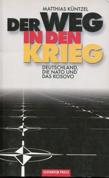 Matthias Küntzel: Der Weg in den Krieg