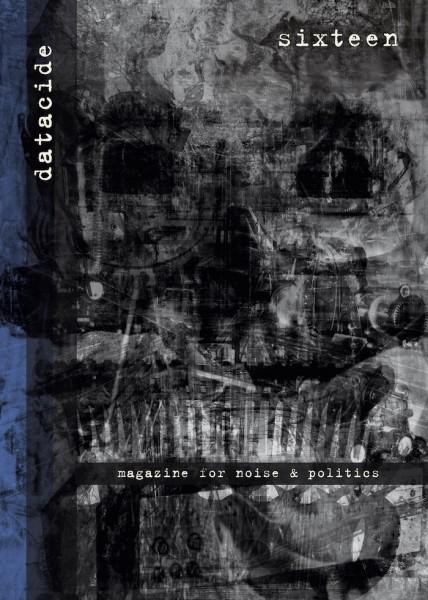 Datacide Sixteen (A5 edition)