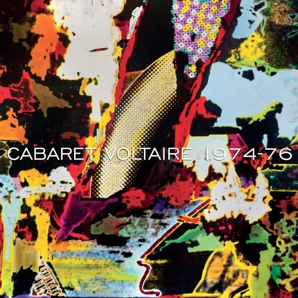 Cabaret Voltaire: 1974-76