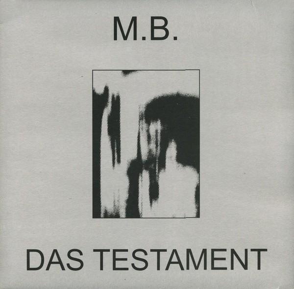 M.B.: Das Testament