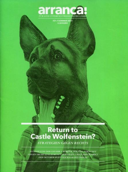 arranca! #51 - Return to Castle Wolfenstein? Strategien gegen rechts