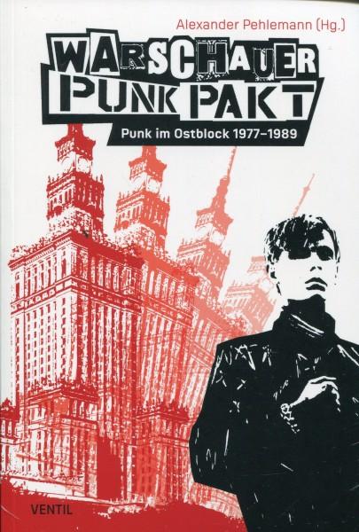 Alexander Pehlemann (Hg.): Warschauer Punk Pakt Punk im Ostblock 1977–1989