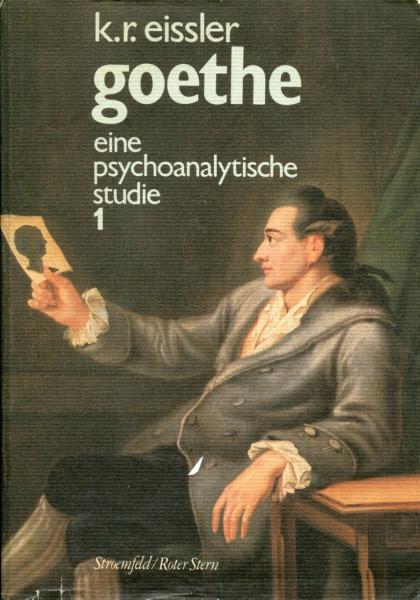 K.R.Eissler: Goethe - eine psychoanalytische Studie