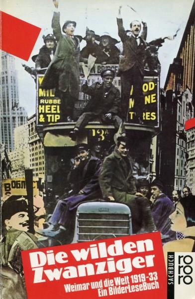 Die wilden Zwanziger - Weimar und die Welt 1919-33