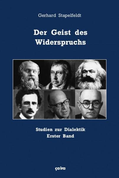 Gerhard Stapelfeldt: Der Geist des Widerspruchs