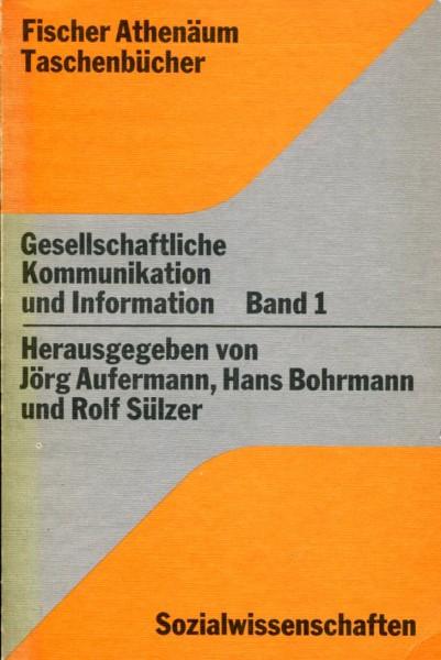 Gesellchaftliche Kommunikation und Information - 2 Bände
