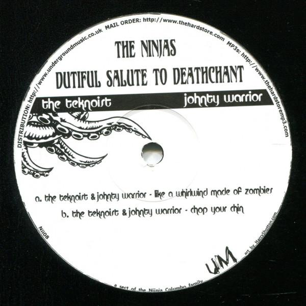 The Teknoist & Johnty Warrior: The Ninjas Dutiful Salute To Deathchant