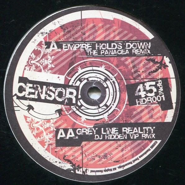 Censor: Empire Holds Down (Panacea rmx)/Grey Line Reality (DJ Hidden rmx)
