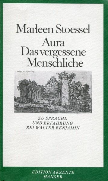 Marleen Stoessel: Aura - Das vergessene Menschliche