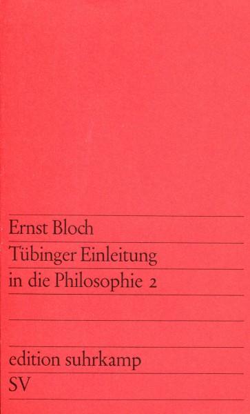 Ernst Bloch: Tübinger EInleitung in die Philosophie 2
