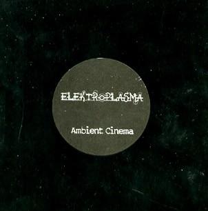 Elektroplasma: Ambient Cinema