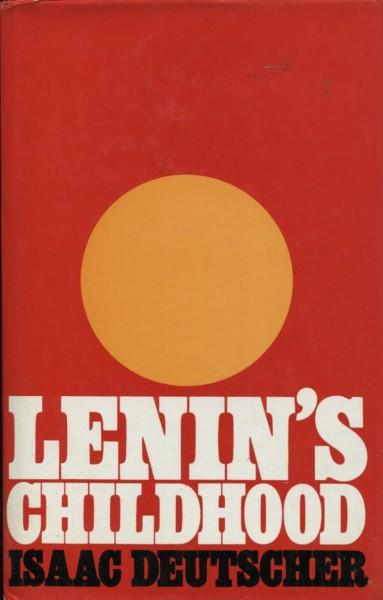 Isaac Deutscher: Lenin's Childhood
