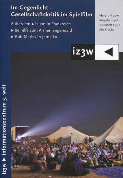 iz3w 348 - Im Gegenlicht - Gesellschaftskritik im Spielfilm