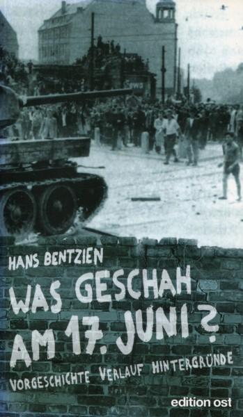 Hans Bentzien: Was geschah am 17. Juni?