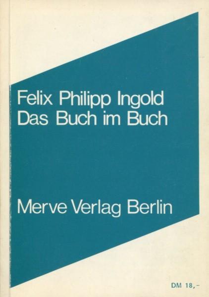 Felix Philipp Ingold: Das Buch im Buch