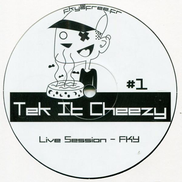 FKY/Banditos: Tek it Cheezy 01