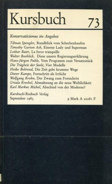 Kursbuch 73 - Konservativismus im Angebot
