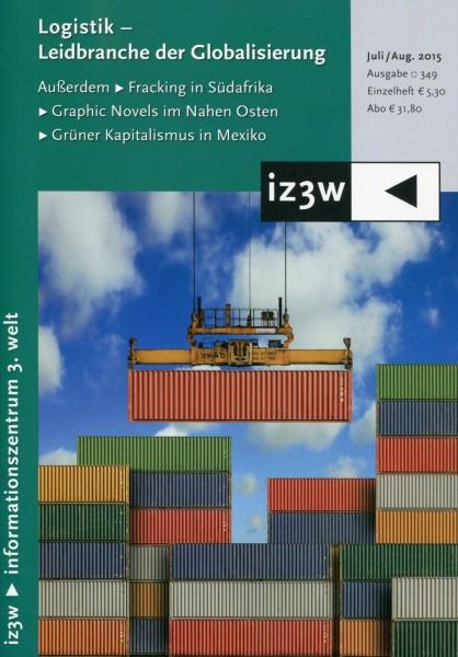 iz3w 349 - Logistik - Leidbranche der Globalisierung