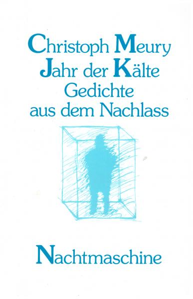Christoph Meury: Jahr der Kälte