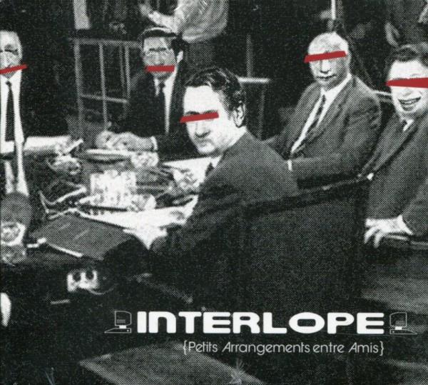 Interlope: {Petits Arrangements Entre Amis}
