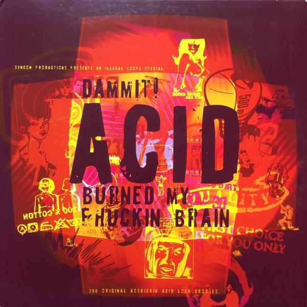 V/A: Dammit! Acid Burned my Phukin Brain