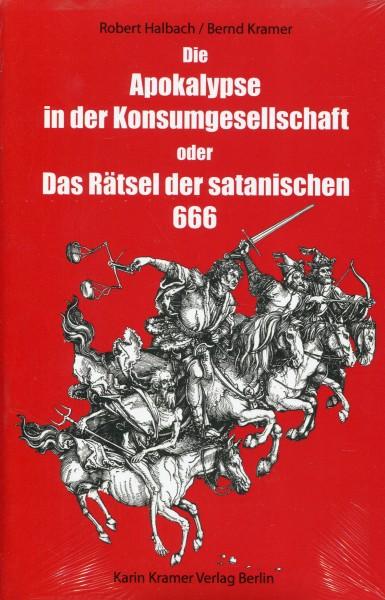 Robert Halbach/Bernd Kramer: Die Apokalypse in der Konsumgesellschaft