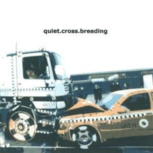 V/A: Quiet.Cross.Breeding 2xCD