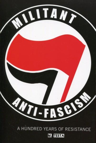 M. Testa: Militant Anti-Fascism