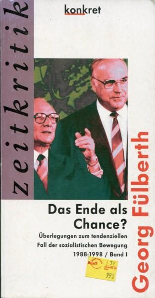 Georg Fülberth: Das Ende als Chance? Band I