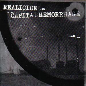 "Realicide/Capital Hemorrhage split 7"""