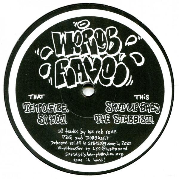 We Rob Rave: Dubcore Volume 19
