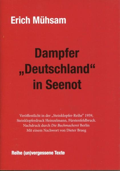 """Erich Mühsam: Dampfer """"Deutschland"""" in Seenot"""