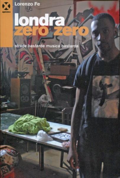 Lorenzo Fe: Londra Zero Zero