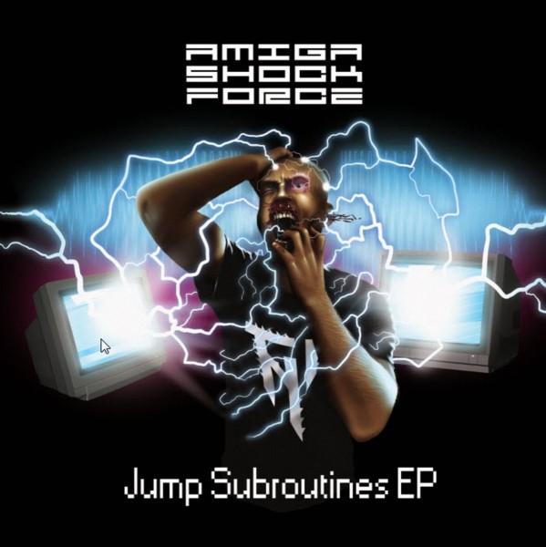 Amiga Shock Force: Jump Subroutines EP