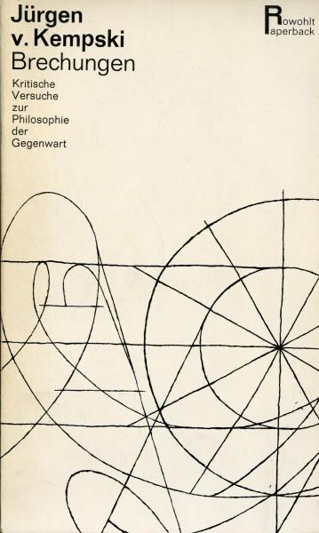 Jürgen v. Kempski: Brechungen - Kritische Versuche zur Philosophie der Gegenwart
