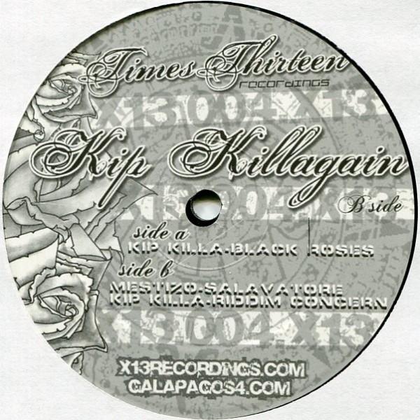 """Kip Killagain (X13 12"""")"""