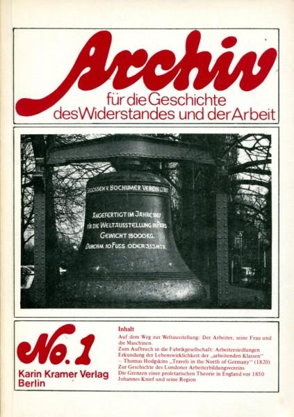 Archiv für die Geschichte des Widerstandes und der Arbeit No.1