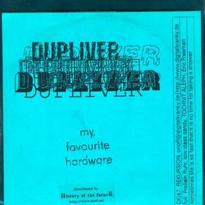 Dupliver: My Favorite Hardware CDR