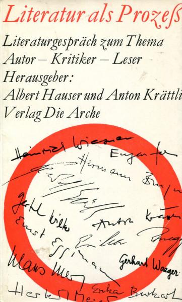 Albert Hauser/Anton Krättli: Literatur als Prozeß